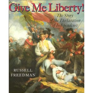 Give Me Liberty by Russell Freedman