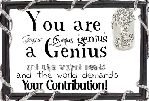 You are a genius!